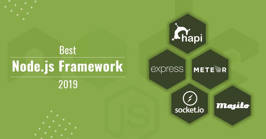 Best Node.js Frameworks of 2019