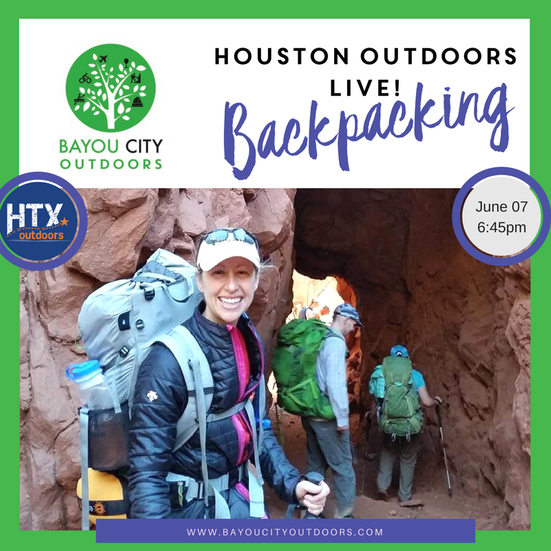 Houston Outdoor Live Backpacking