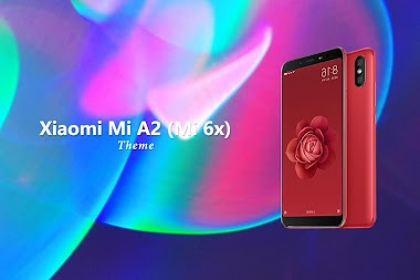 Theme for Xiaomi Mi A2 (Mi 6x) APK - Download APK Version 1 0 1