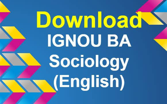 Download IGNOU BA Sociology Study Material (English)