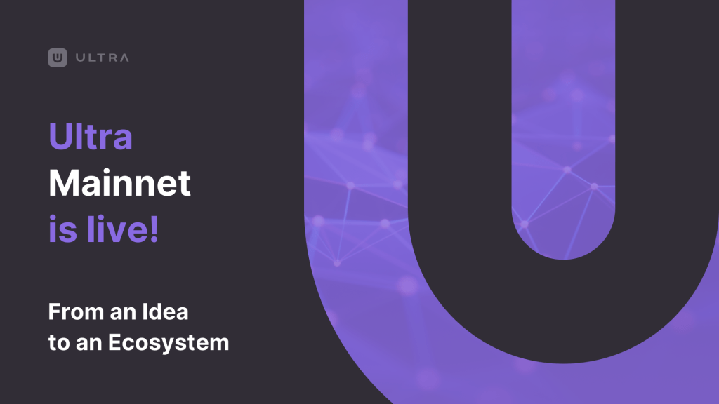 Ultra Mainnet is live Banner with black background