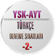 YKS Türkçe Deneme Sınavları 2 for PC-Windows 7,8,10 and Mac