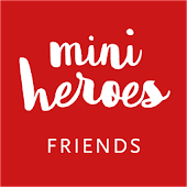 Mini Heroes - Friends