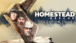 Homestead Rescue: Tools of the Trade thumbnail