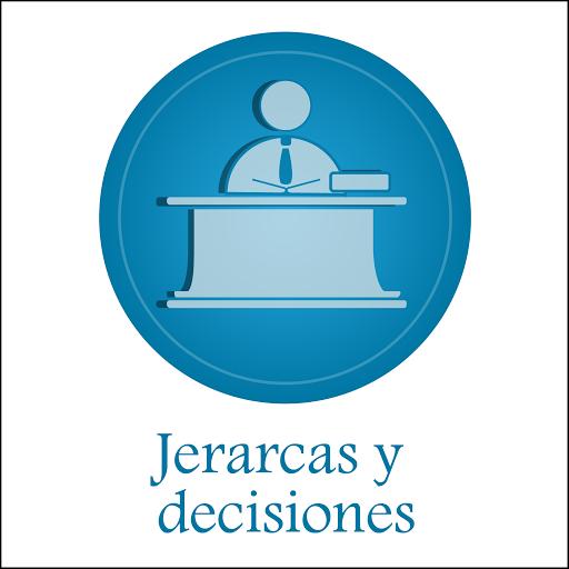 Jerarcas y Decisiones