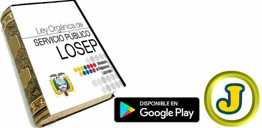 Ley orgánica del servicio público LOSEP - Apps on Google Play