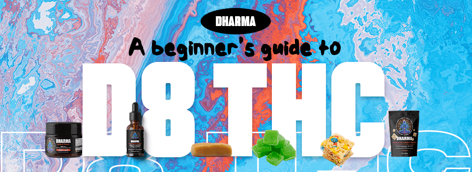 A beginner's guide to D8 THC