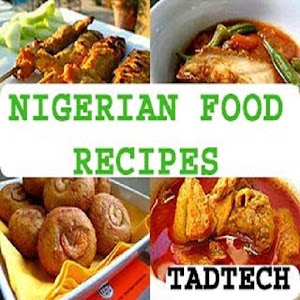 Download nigerian food recipes app for android nigerian food recipes forumfinder Choice Image