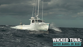 Wicked Tuna: Outer Banks or Bust thumbnail