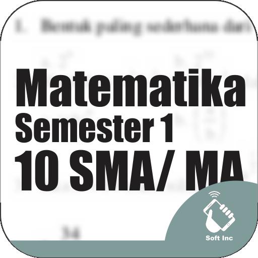 Kelas 10 SMA-SMK-MA Mapel Matematika Semester 1