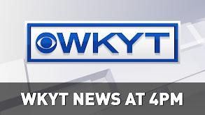 WKYT News at 4:00 PM thumbnail