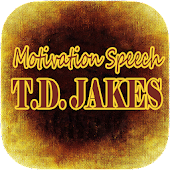 TD Jakes Motivation Speech