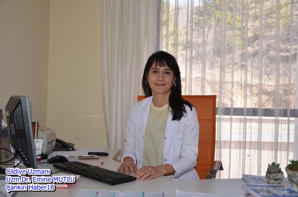 Çankırı Haber18 - Cildiye Uzmanı Uzm.Dr. Emine MUTLU