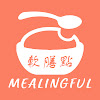 mealingful