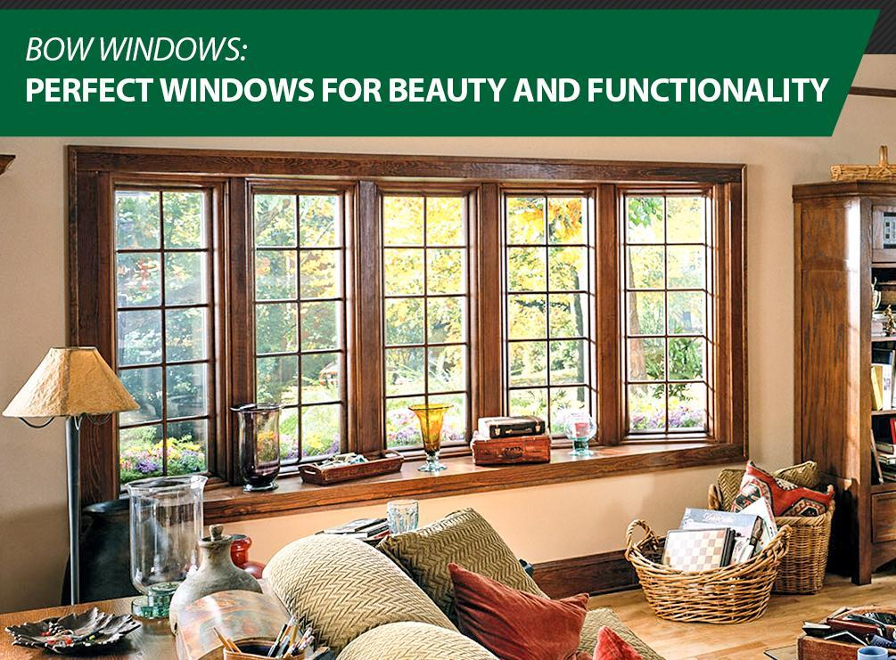 Bow Windows Perfect Windows For Beauty And Functionality