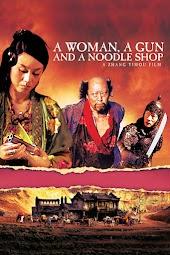 A Woman, A Gun And A Noodle Shop (Subtitles)