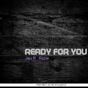 Ready for You ft. Rose Upload Your Music Free