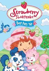 Strawberry Shortcake Best Pets Yet
