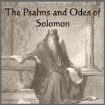 THE PSALMS AND ODES OF SOLOMON 1.0