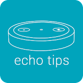 Tips for Amazon Echo