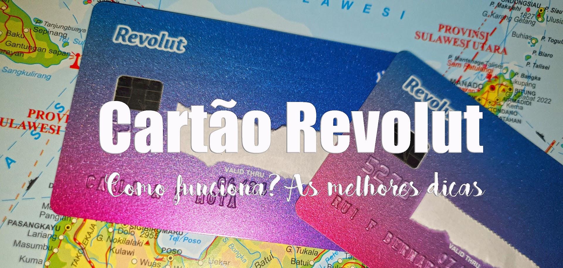 CARTÃO REVOLUT - Como funciona e resolve os problemas com dinheiro em viagem