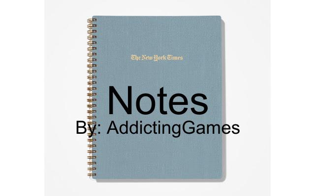 Notes By: AddictingGames
