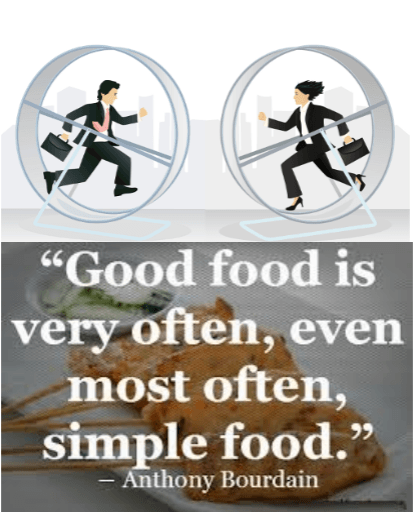quote - good food is very often, even most often, simple food