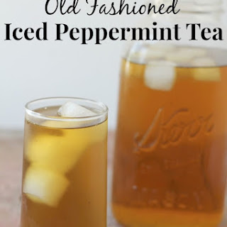 Ice Cold Peppermint Tea.
