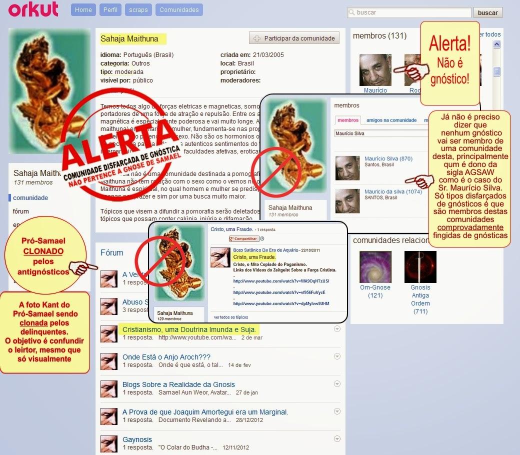 Photo: Ele ( Maurício Silva ) também é membro da comunidade disfarçada de gnóstica Sahaja Maithuna e de muitas outras comunidades disfarçadas de gnósticas.  Veja mais em: https://plus.google.com/photos/108380288556674555526/albums/6187292358642336993  Veja também ( no Orkut ): https://plus.google.com/photos/108380288556674555526/albums/6066155461753934737/6070384331572898402?pid=6070384331572898402&oid=108380288556674555526  Veja mais clonações em: https://plus.google.com/108380288556674555526/posts/GwxL3vugpWm/p/pub?hl=pt_br&partnerid=gplp0&pid=6117279174168336962&oid=108380288556674555526 .