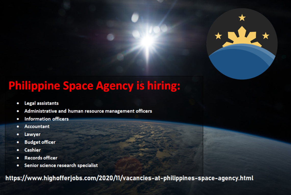 Vacancies at the Philippines Space Agency (PhilSA) - Deadline November 29'