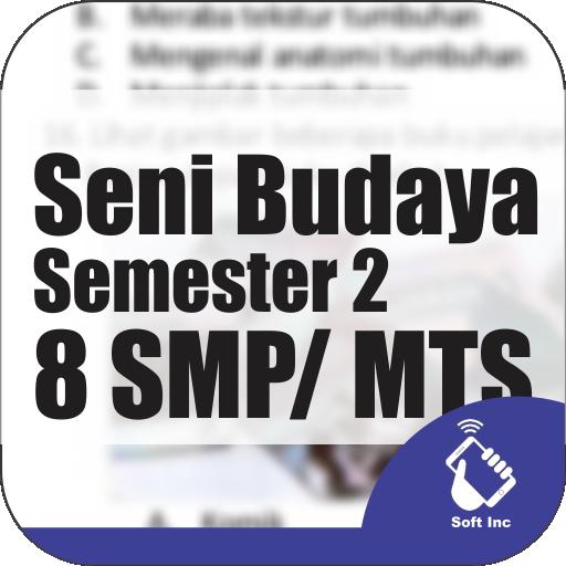Kelas 8 SMP / MTS Mapel Seni Budaya Semester 2