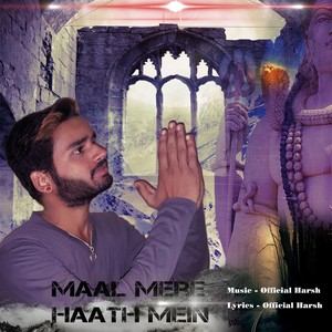 Cover Art for song Maal mere haat mein