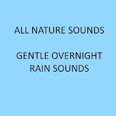 Gentle Overnight Rain Sounds