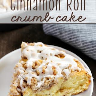 Cinnamon Roll Crumb Cake.