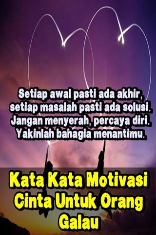 Download Kata Kata Motivasi Cinta Untuk Orang Galau Apk