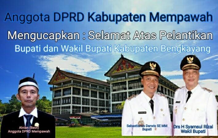 Alvian (Beot)  Anggota DPRD Mempawah Mengucapkan Selamat dan Sukses Atas Pelantikan Bupati dan Wakil Bupati Bengkayang