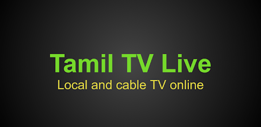 Tamil TV online 2 2 (Android) - Download APK