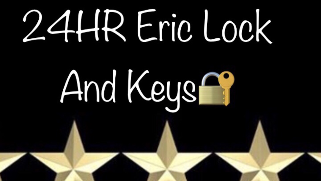 24HR ERIC LOCK AND KEYS🔐 - Car Keys 🔑 lock Change
