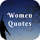 Download Woman Quotes Wallpapers For PC Windows and Mac