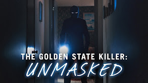 The Golden State Killer: Unmasked thumbnail