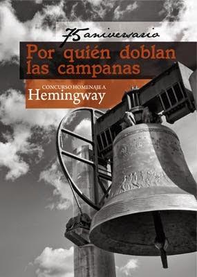 75 Aniversario. Por quién doblan las campanas. Concurso Homenaje a Hemingway