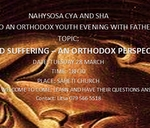 Pain and Suffering- An Orthodox Perspective : Saheti Church