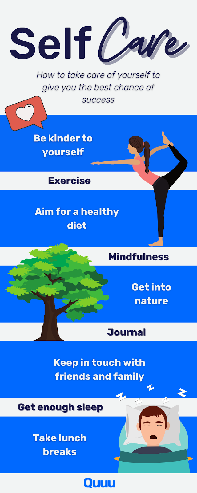 One of the most important habits of successful people is self-care:Be kinder to yourselfExerciseAim for a healthy dietMindfulnessGet into natureJournalKeep in touch with friends and familyGet enough sleepTake lunch breaks