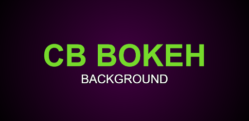 CB Bokeh Background in Full HD - New Bokeh - 2018 on Windows PC
