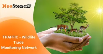 TRAFFIC- The Wildlife Trade Monitoring Network
