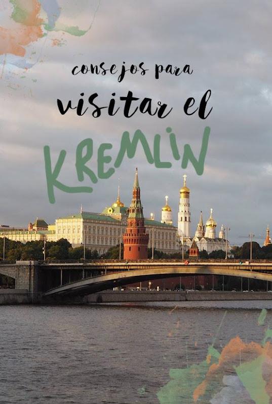 consejos para visitar el kremlin de moscu