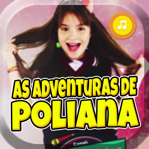 As Adventuras De Poliana Musica + Letras