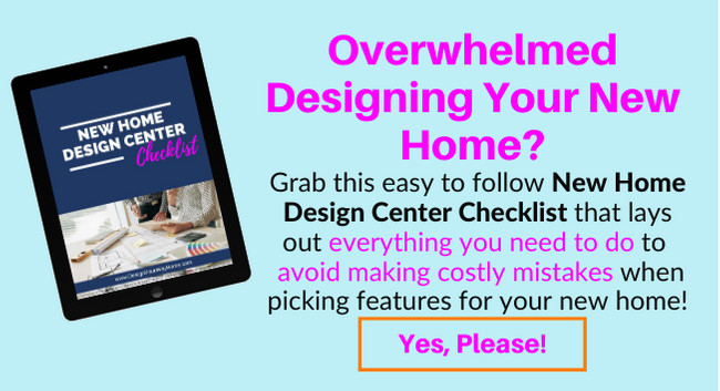 New Home Design Center Checklist by Design Your Way Home