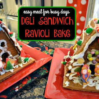 Deli Sandwich Ravioli Bake.