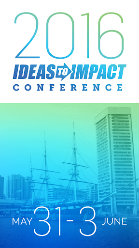 Ideas to Impact Conference